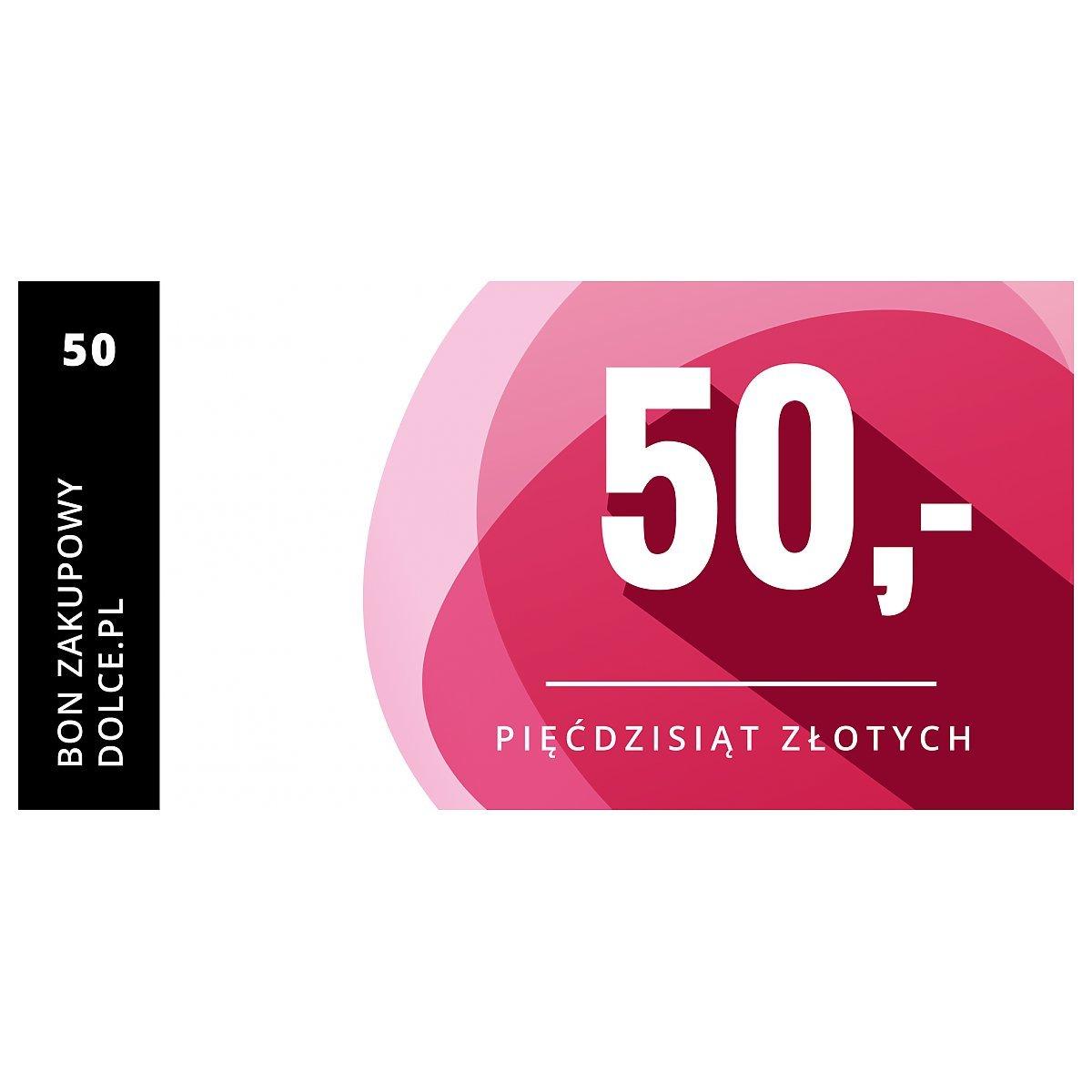 70b526cbdcf80e Bon podarunkowy Dolce.pl Kupon elektroniczny o wartości 50 zł ...