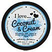 I Love... Coconut & Cream Nourishing Body Butter Masło do ciała kokos 200ml