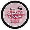 I Love... Strawberries & Cream Nourishing Body Butter Masło do ciała truskawkowe 200ml